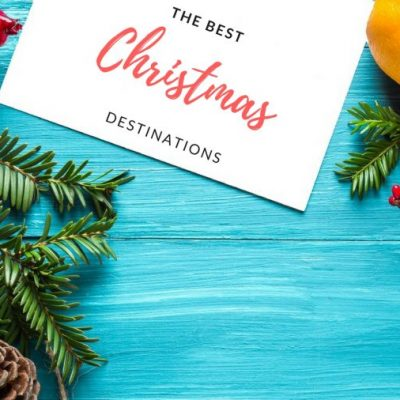 The Best Christmas Destinations